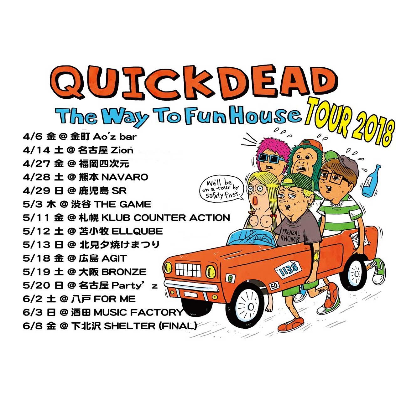 QUICKDEAD -〜2nd Mini album 'The Way To Fun House' Release Tour 2018〜